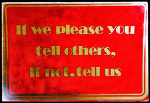 If we please you tell others